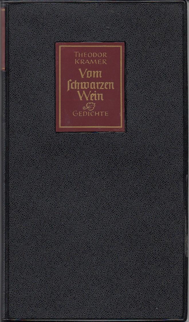 Vom schwazen Wein. Ausgewählte Gedichte. Hrsg. Michael Guttenbrunner.