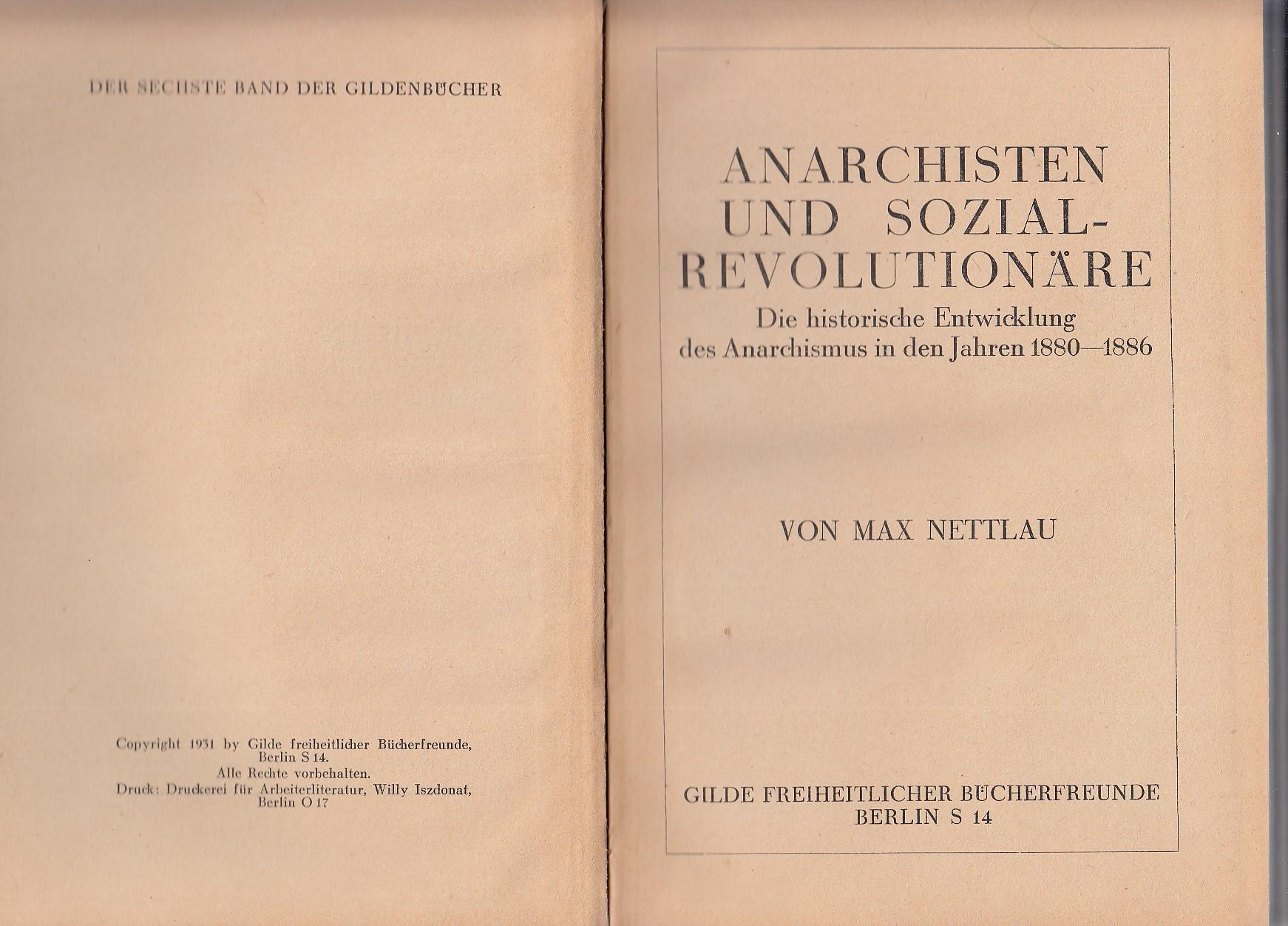 Anarchisten und Sozialrevolutionäre. Die historische Entwicklung des Anarchismus in den Jahren 1880-1886.