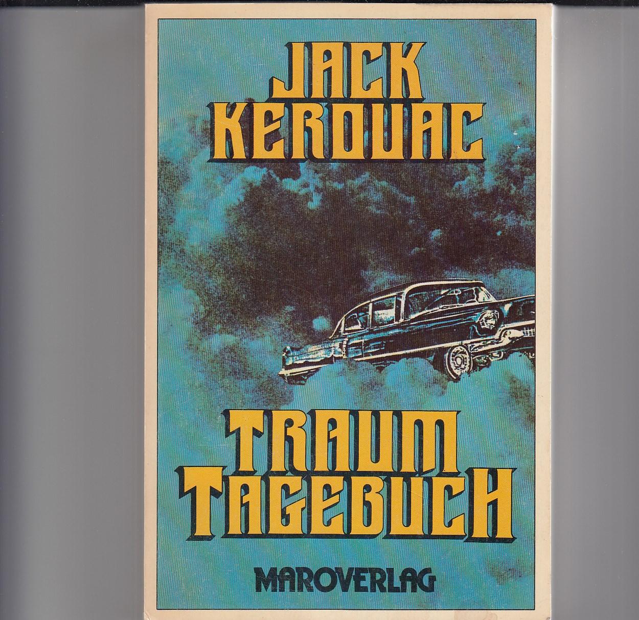 Traumtagebuch. (Book of Dreams). Deutsch Werner Waldhoff. Cover Walter Hartmann. Fotos von William Eichler (Kerouac) und Jürgen Ploog (Wolken).