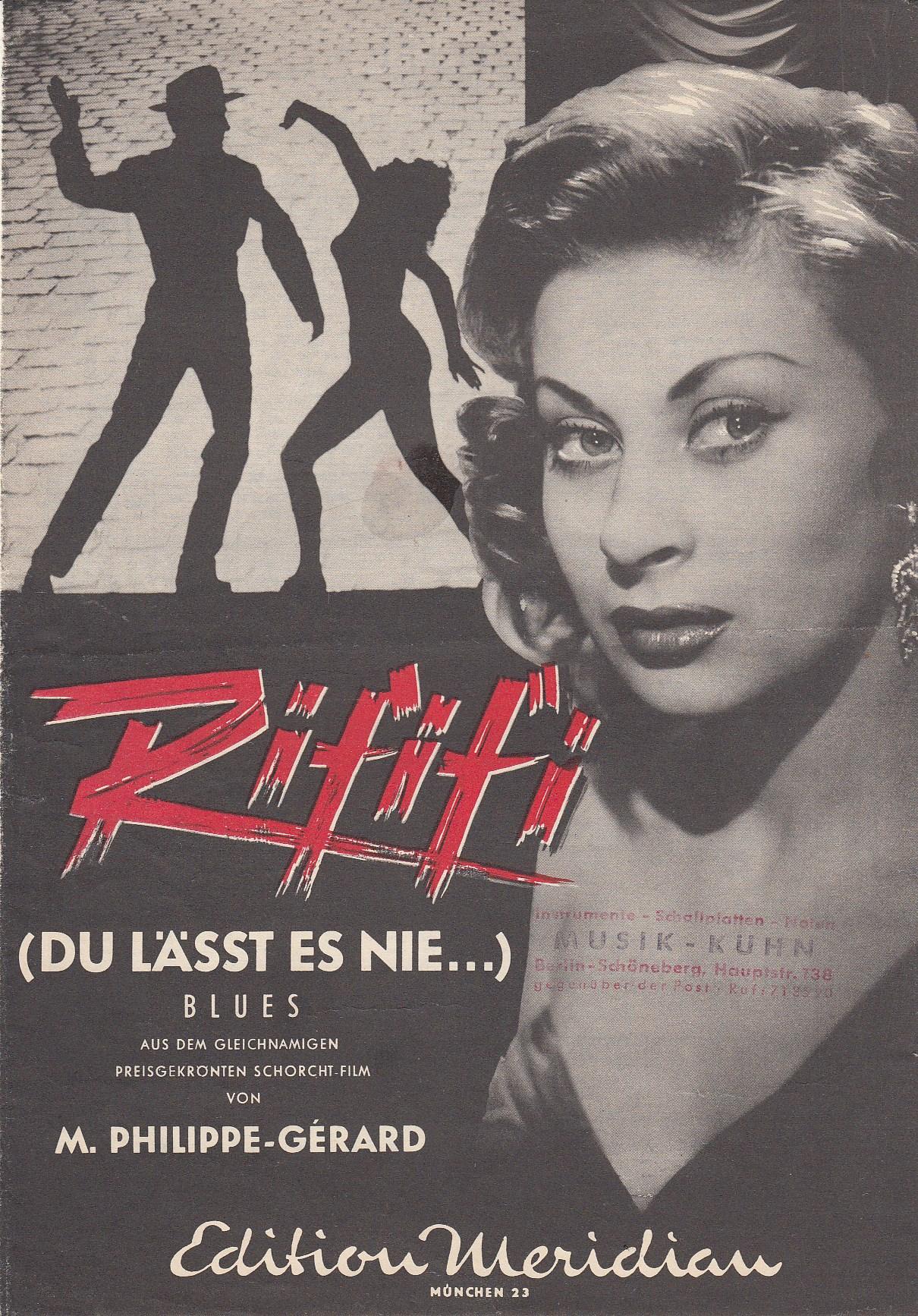 Rififi (Du läßt es nie...) Blues. Aus dem gleichnamigen Schorcht-Filmvon M.Philippe-Gérard. Text (französisch und deutsch) und Noten.