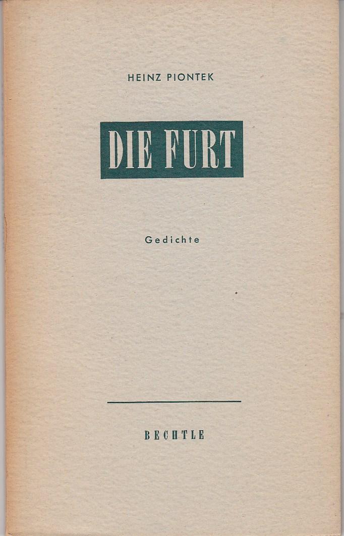 Piontek, Heinz. Die Furt. Gedichte.