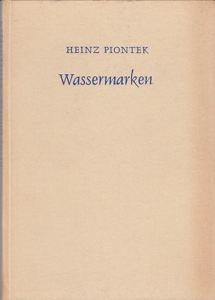 Piontek, Heinz. Wassermarken. Gedichte.