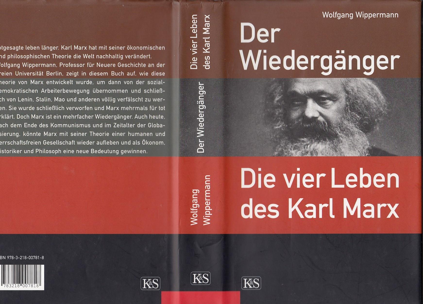 Der Wiedergänger. Die vier Leben des Karl Marx.
