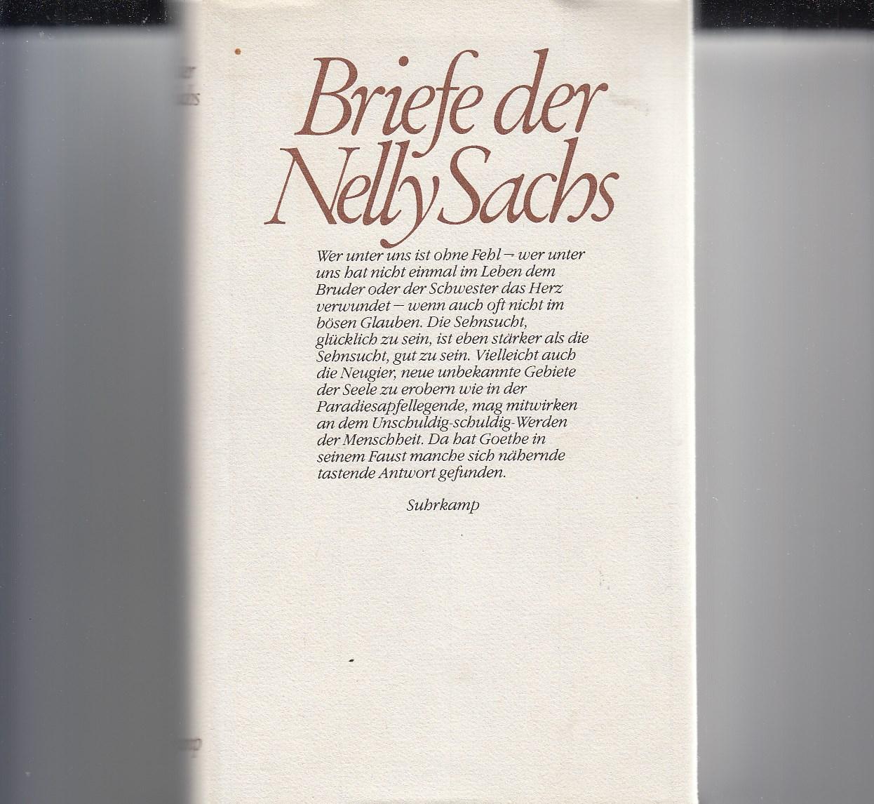 Briefe der Nelly Sachs. Hrsg. von Ruth Dinesen und Helmut Müssener.