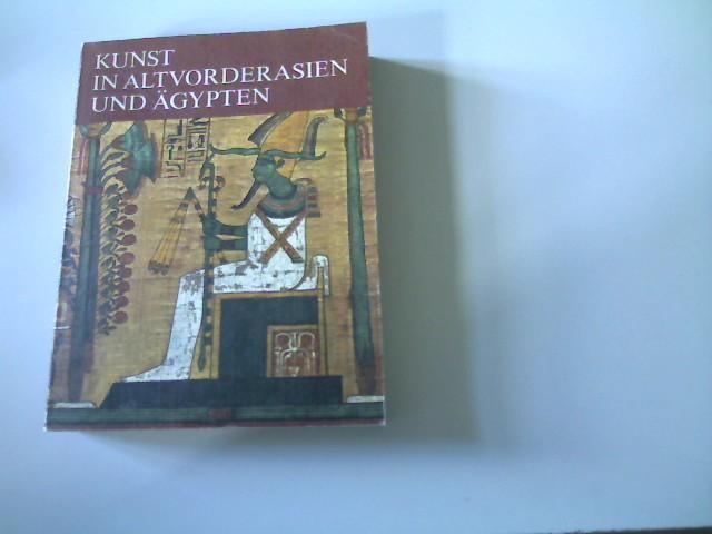 Kunst in Altvorderasien und Ägypten, Originalausgabe,