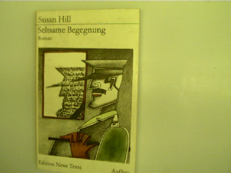 Seltsame Begegnung, Roman, 1. Auflage, Deckel mit einen kleinem Fleck, ansonsten gutes Exemplar,