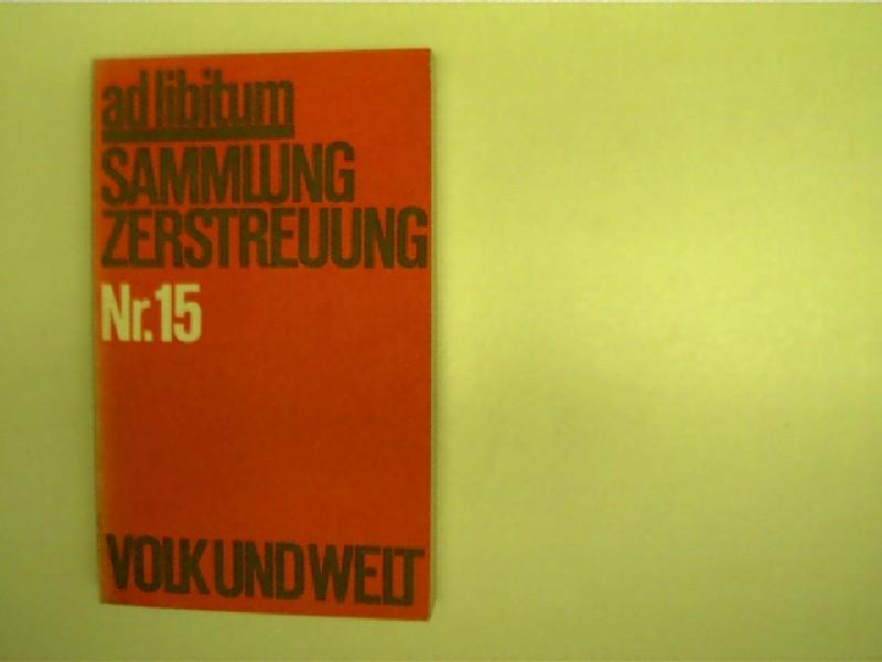 ad libitum, Sammlung Zerstreuung Nr. 15, 1. Auflage,