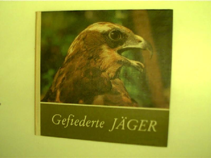Zuppke, Uwe: Gefiederte Jäger - Für junge Natur- und Tierfrende beobachtet, schönes Exemplar,