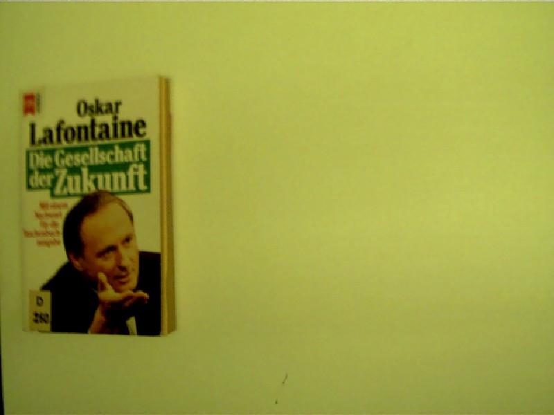 Die Gesellschaft der Zukunft, Reformpolitik in einer veränderten Welt, 3. Auflage, schönes Exemplar,