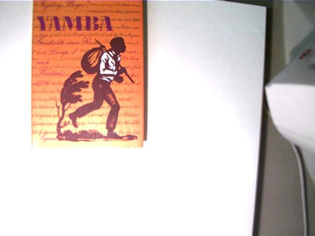Yamba, Geschichte einer Reise von Liverpool nach Barbaros, 1. Auflage, Buchdeckel mit etwas Gebrauchsspuren, ansonsten gutes Bibliotheksexemplar,
