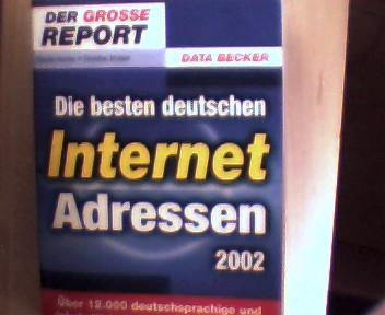 Die besten deutschen Internet Adressen 2002, Der Große Report, 1. Auflage, Buchdeckel mit etwas Gebrauchsspuren, Buchecken/ Buchkanten/ Buchrücken etwas mit Knicke, ansonsten gutes Bibliotheksexemplar,