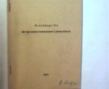 Grundbegriffe der marxistisch-leninistischen Literaturtheorie, Buchdeckel mit etwas Gebrauchsspuren, vorderer Buchdeckel mit Namenszug, ansonsten gutes Exemplar,
