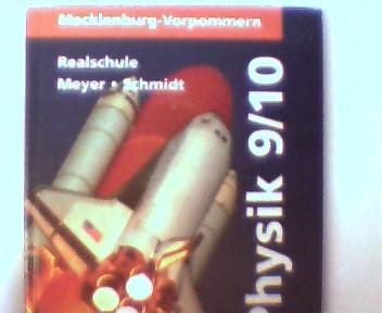 Physik, Lehrbuch für die Klassen 9/10 - Mecklenburg-Vorpommern - Realschule, 2. Auflage, Stempel mit Namenszügen auf der ersten unbeschriebenen Seite, ansonsten gutes Exemplar,