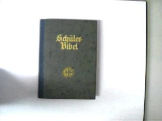 Schülerbibel, erste Titelseite seitlich ca. 2 cm eingerissen, ansonsten gutes Exemplar,