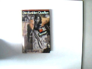 Die dunklen Quellen, Roman, 1. Auflage, gutes Exemplar,