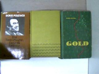 Polewoi, Boris: 3 Bücher von Boris Polewoi: 1. Die Reportagen meines Lebens / 2. Am wilden Ufer / 3. Gold, , Konvolut, Bücherpaket, , Konvolut Bücherpaket, Aus der Reihe: