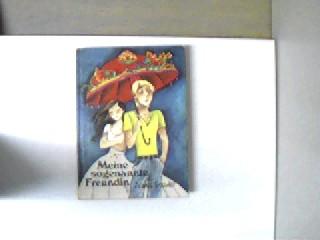 Meine sogenannte Freundin, 1. Auflage, Buchecken/kanten gering angestoßen, ansonsten gutes Exemplar,