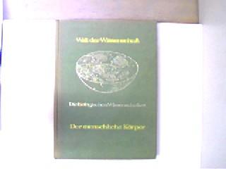 Dempsey, Michael und Joan Pick: Der menschliche Körper, Grundlagen der menschlichen Biologie, gutes Exemplar,