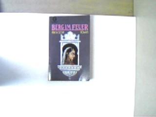 Berg im Feuer, Roman, 1. Auflage, Stempelaufdruck am unteren Buchschnitt, ansonsten gutes Exemplar,