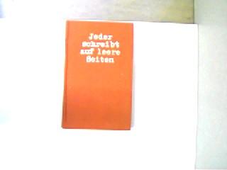Jeder schreibt auf leere Seiten, Schritte - Schicksale - Anstöße, gutes Exemplar,