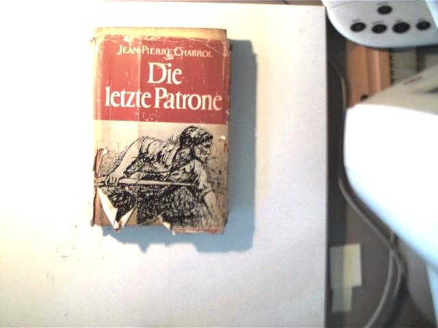 Die letzte Patrone, Roman, erste unbeschriebene Seite mit seltener soz. Widmung, Schutzumschlag mit starken Gebrauchsspuren, Buchdeckel fleckig, ansonsten altersentsprechend Exemplar O.K.,