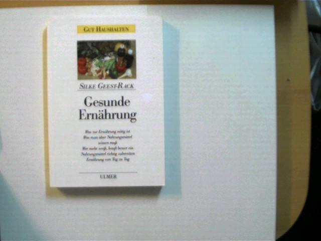 Gesunde Ernährung, Gut haushalten, wohl 1. Auflage, Stempel auf der ersten unbeschriebenen Seite sowie auf der Titelseite, ansonsten gutes Exemplar,