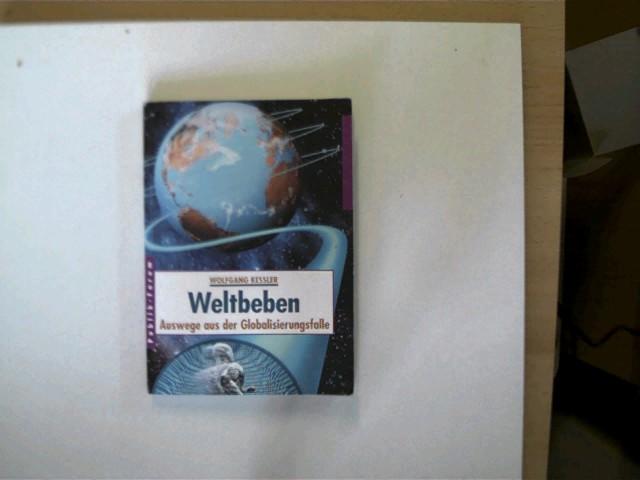 Weltbeben, Auswege aus der Globalisierungsfalle, 1.Auflage, Buchdeckel mit leichten Gebrauchsspuren, ansonsten gutes Exemplar,