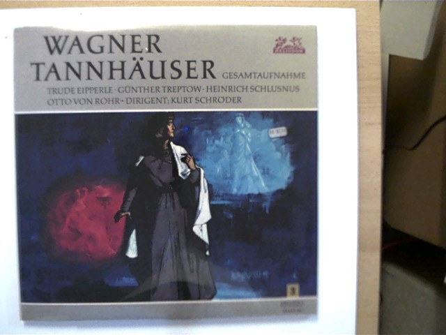 Richard Wagner: Tannhäuser, Dirigent: Kurt Schröder, Hülle vorne mit einer Ziffer beklebt, Schallplatten sehr guter Zustand,