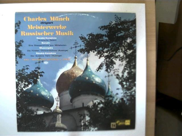 Künstlerkollektiv: Meisterwerke Russischer Musik, Charles Münch, Das
