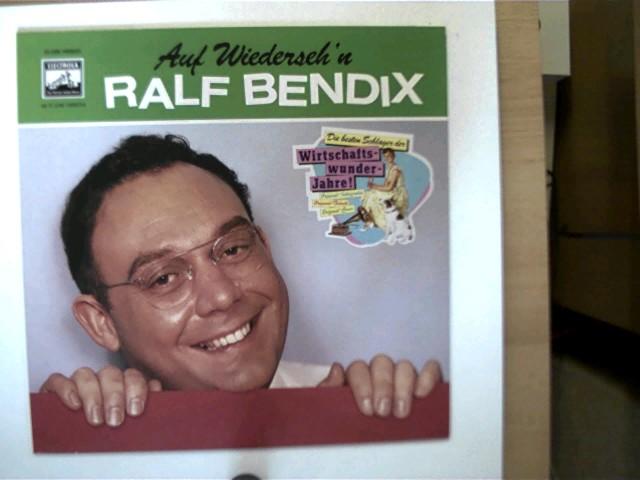 Auf Wiederseh´n Ralf Bendix, Platte sehr guter Zustand,