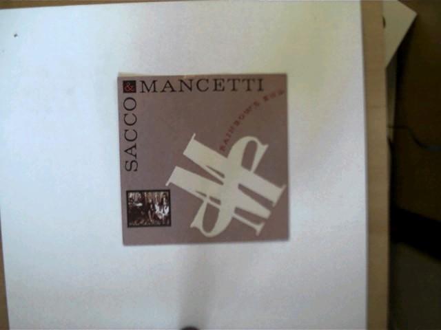 Sacco & Mancetti: Sacco & Mancetti: Rainbow´s end/ By and by, Platte mit wenigen Kratzern, ansonsten guter Zustand,