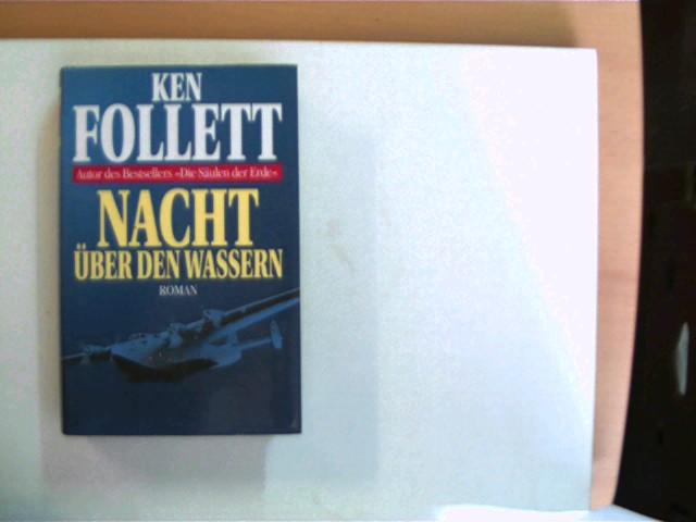 Nacht über den Wassern, Roman, das Buch ist etwas verzogen, ansonsten gutes Exemplar,