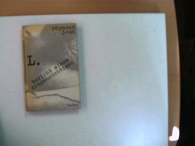 L. Bericht eines Drogensüchtigen, 2. Auflage, Buchdeckel mit leichten Gebrauchsspuren, ansonsten gutes Exemplar,