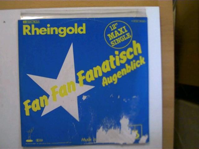 Rheingold - Fan Fan Fanatisch/ Augenblick, Platte sehr guter Zustand, Hülle mit stärkeren Gebrauchsspuren u. teils abgenutzt sowie leicht wasserwellig u. wasserfleckig, ansonsten Zustand O.K.,