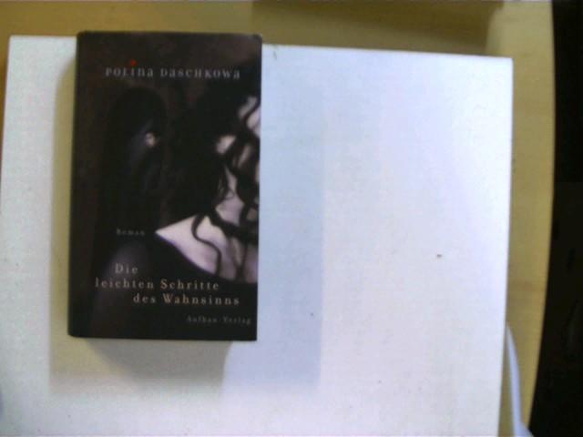 Die leichten Schritte des Wahnsinns, Roman, 2. Auflage, das Buch ist etwas verzogen, Buchdeckel mit kleinen Flecken, ansonsten gutes Exemplar,