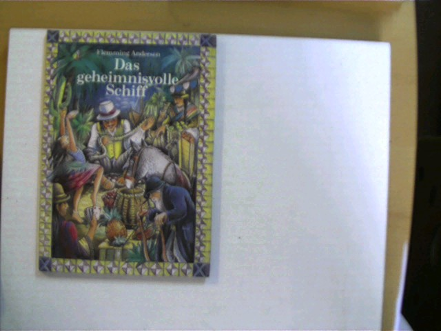 Das geheimnisvolle Schiff, 1. Auflage, Buchdeckel mit leichten Gebrauchsspuren, ansonsten gutes Exemplar,