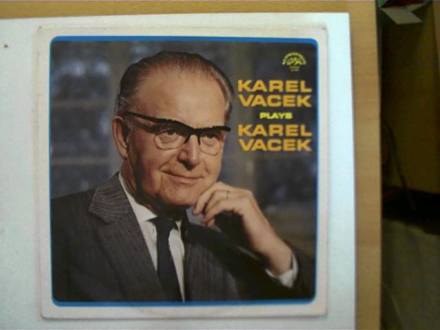 Vacek, Karel: Karel Vacek plays Karel Vacek SELTEN!, Platte mit nur minimalen Kratzern, Hülle hinten leicht beschmutzt, ansonsten guter Zustand,