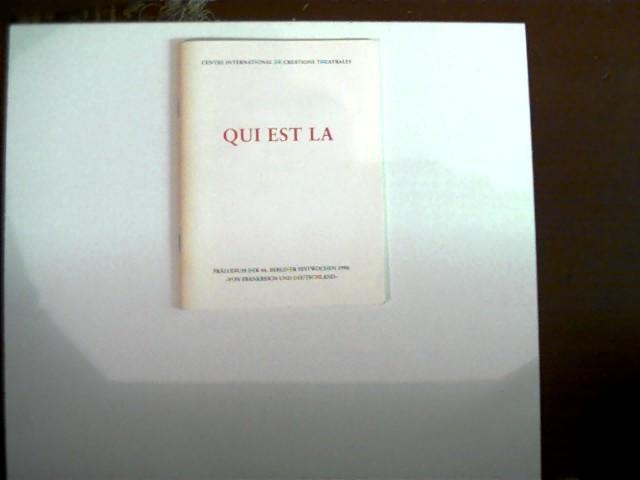 """Qui est la (Programmheft); Präludium der 46. Berliner Festwochen 1996 """"Von Frankreich bis Deutschland""""; Buchdeckel mit etwas Gebrauchsspuren, Ecken und Kanten etwas abgenutzt, ansonsten gutes Exemplar,"""