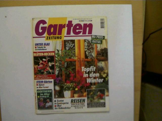 Garten Zeitung - Dezember 1995, Heftdeckel mit leichten Gebrauchsspuren u. hinten mit einem Adressaufkleber, ansonsten gutes Exemplar,