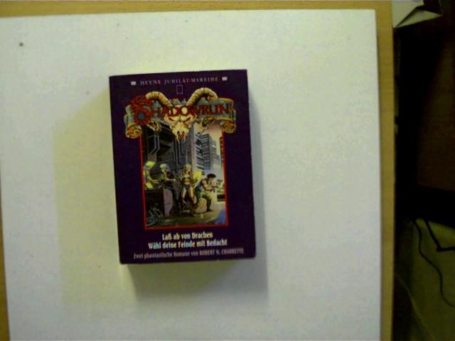 Shadowrun, Laß ab von Drachen, Wähl deine Feinde Bedacht, SELTEN!, Buchdeckel mit einigen leichten Gebrauchsspuren, Buchschnitt unten mit einem Stempel, ansonsten altersentsprechend gutes Exemplar,