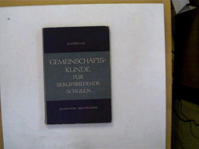 Gemeinschaftskunde für Berufsbildende Schulen, 6.Auflage, Buchdeckel mit einigen Gebrauchsspuren, Titelseite mit einem Stempel u. mit wenigen Ziffern beschrieben, ansonsten altersentsprechend Exemplar O.K.,
