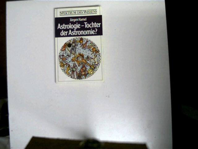Astrologie - Tochter der Astronomie?; Spektrum des Wissens; 1. Auflage, leichte Gebrauchsspuren, kl. Ziffern auf der ersten Seite, Seitenschnitt mit minimalem Strich, Deckel hinten mit Aufkleberspuren, ansonsten gutes Exemplar,