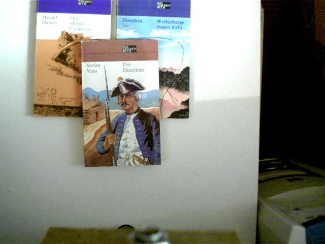 3 Bücher in dieser seltenen Sammlung: 1. Der Deserteur (Stefan Voss) / 2. Wolkenberge tragen nict (Dorothea Iser) / 3. Der illegale Casanova (Harald Hauser), , Konvolut Bücherpaket, Abenteuer und Liebe, die Deckelränder haben leichte gebrauchsspuren, ansonsten altersentsprechend gute Exemplare,
