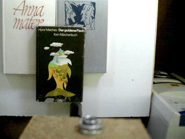 3 Bücher von seltenen DDR-Autoren in dieser seltenen Sammlung: 1. Horst Matthies - Der goldene Fisch, 2. Rosemarie Zeplin - Erzählungen, 3. Horst Deichfuss - Anna mater, , Konvolut Bücherpaket, Erzählungen, Frauenschicksale, bei einem Exemplar Aufkleber und Namenszug auf der ersten unbeschriebenen Seite sowie kleiner Fleck auf dem Deckel, bei einem anderen Buch persönliche Widmung auf der Tielseite, ansonsten gute Exemplare,