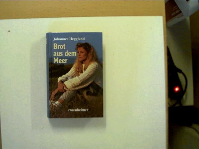 Brot aus dem Meer, Ein Heimatroman aus Norwegen, 2. Auflage, Exemplar leicht verzogen u. mit minimalen Gebrauchsspuren, ansonsten gutes Exemplar,