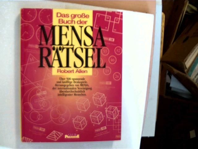 Das große Buch der Mensarätsel, Über 500 Spannende und knifflige Denkspiele, Selten, kaum Gebrauchsspuren, ansonsten sehr gutes Exemplar,