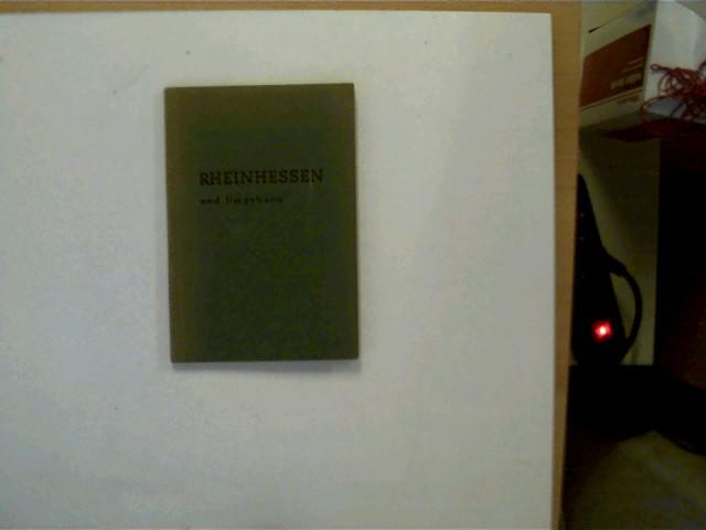 Rheinhessen und Umgebung, ORIGINAL!, SELTEN!, erste Seite mit wenigen Schriftzügen, Buchdeckel mit leichten Gebrauchsspuren, ansonsten altersentsprechend gutes Exemplar,