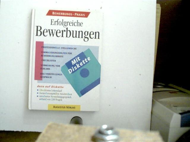 Erfolgreiche Bewerbungen, wohl 1. Auflage, Unterstreichungen auf einigen wenigen Seiten, die angegebene Diskette fehlt leider, ansonsten gutes Exemplar,