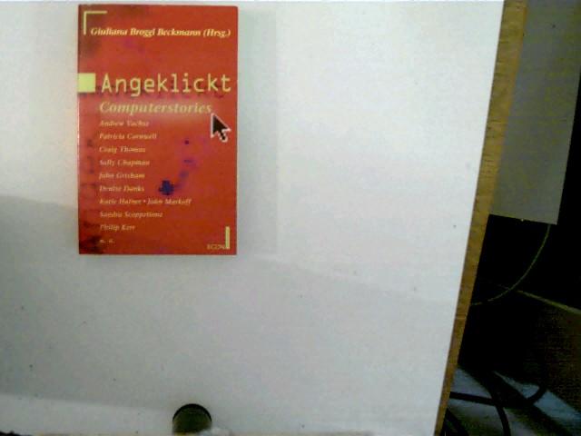 Angeklickt : Computerstories. Econ ; 27137 : ECON-Unterhaltung Orig.-Ausg., roter Paperback,
