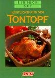 Köstliches aus dem Tontopf. Anneliese und Gerhard Eckert, Einfach gut grüner Paperback,